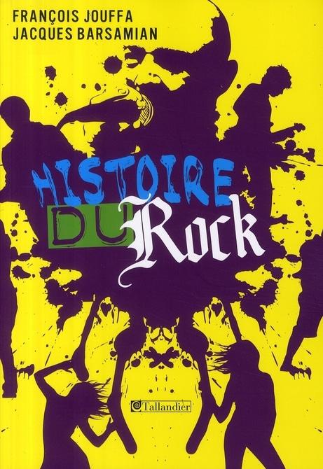 Histoire du rock (nouvelle édition)