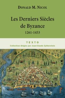 Les Derniers Siècles de Byzance
