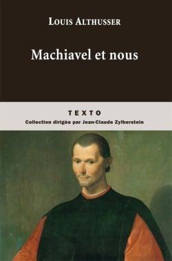 Machiavel et nous