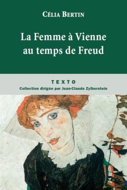 La Femme à Vienne au temps de Freud