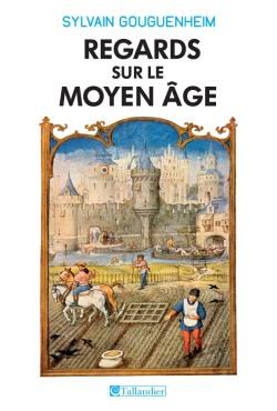Regards sur le moyen âge