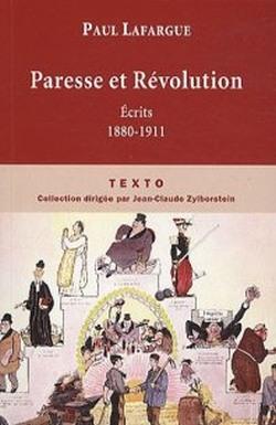 Paresse et Révolution