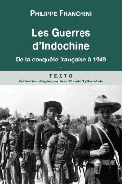 Les Guerres d'Indochine – Tome I
