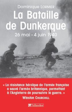 La Bataille de Dunkerque