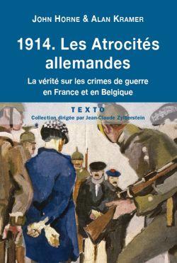 1914. Les Atrocités allemandes