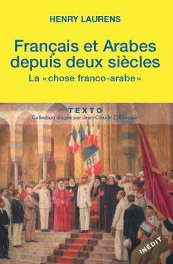 Français et Arabes depuis deux siècles