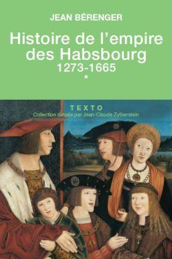 Histoire de l'empire des Habsbourg – Tome 1
