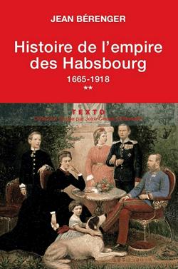 Histoire de l'empire des Habsbourg – Tome 2
