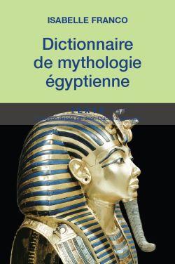 Dictionnaire de mythologie égyptienne