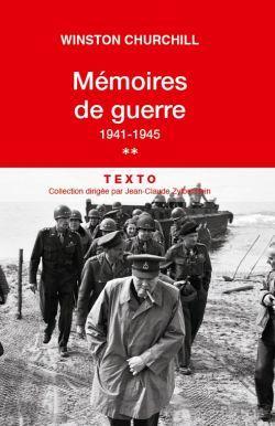 Mémoires de guerre 1941-1945 – Tome II