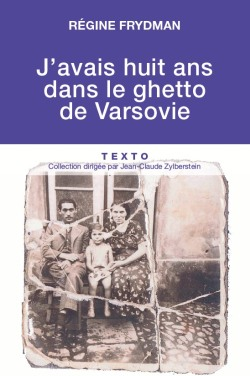 J'avais huit ans dans le ghetto de Varsovie
