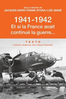 1941-1942, et si la France avait continué la guerre ?