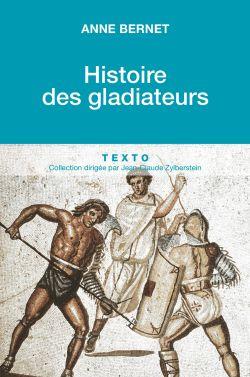 Histoire des gladiateurs