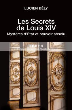 Les secrets de Louis XIV