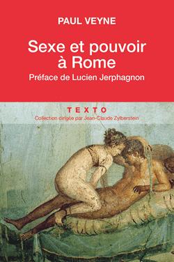 Sexe et pouvoir à Rome - Paul Veyne