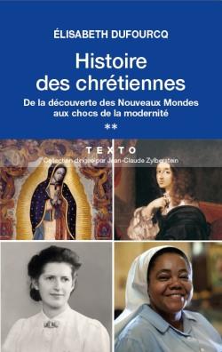 Histoire des Chrétiennes – Tome 2