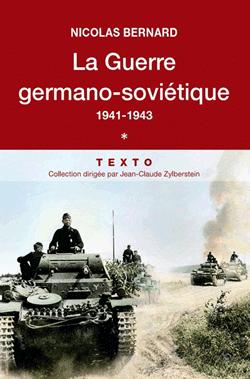 La Guerre germano-soviétique – Tome 1