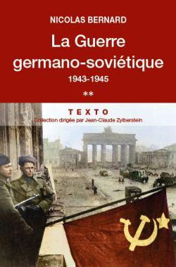 La Guerre germano-soviétique – Tome 2