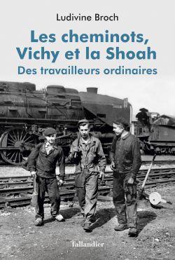 Les Cheminots, Vichy et la Shoah