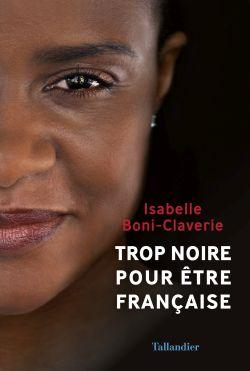Trop noire pour être française