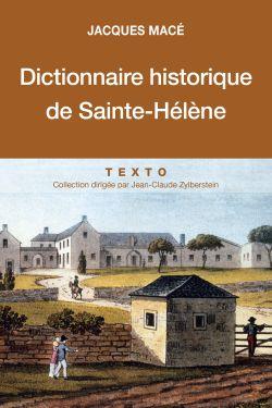 Dictionnaire historique de Sainte-Hélène