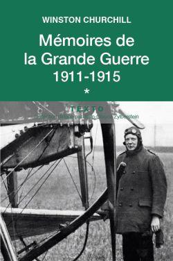 Mémoires de la Grande Guerre 1911-1915