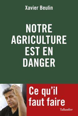 Notre agriculture est en danger