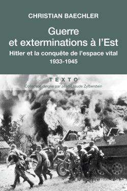 Guerre et exterminations à l'Est
