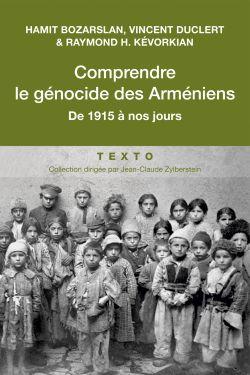 Comprendre le génocide des Arméniens