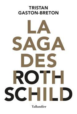 La saga des Rothschild