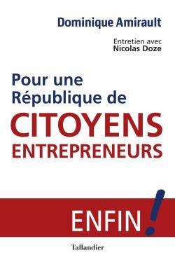 Pour une république de citoyens-entrepreneurs !