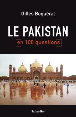 Le Pakistan en 100 questions