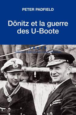 Dönitz et la guerre des U-Boote