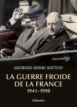 La Guerre froide de la France