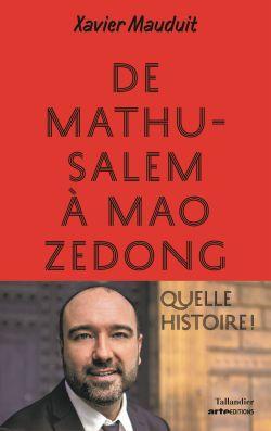 De Mathusalem à Mao Zedong : Quelle histoire !