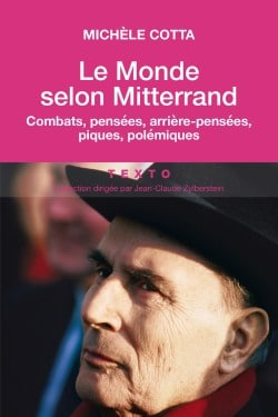 Le Monde selon Mitterrand
