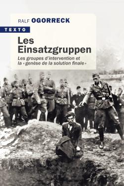 Les Einsatzgruppen