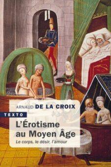 L'érotisme au Moyen-Age