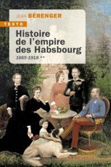 Histoire de l'empire des Habsbourg - Tome 2