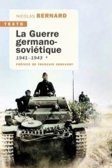 La Guerre germano-soviétique - Tome 1