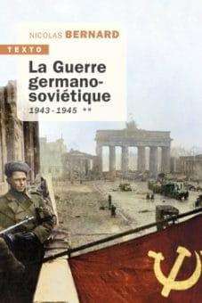 La Guerre germano-soviétique - Tome 2