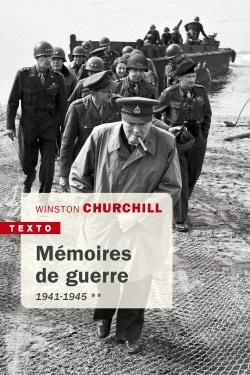 Mémoires de guerre – Tome II