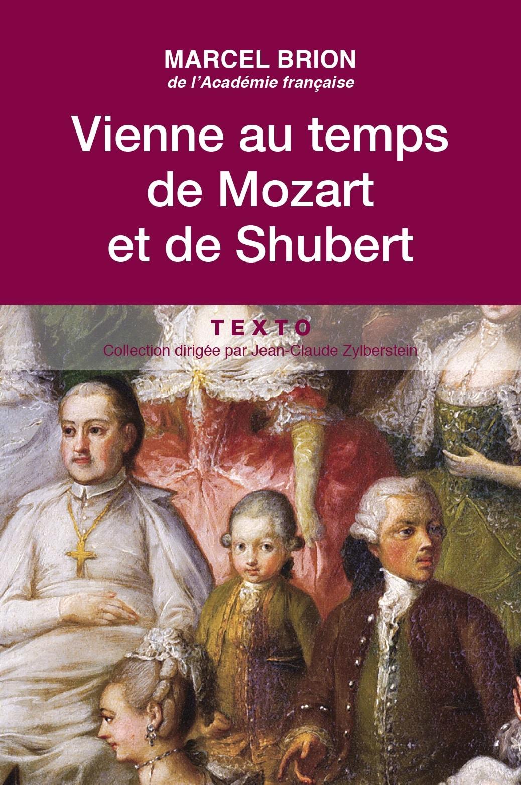 Vienne au temps de Mozart et de Shubert