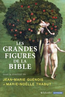 Les_grandes_figures_de_la_Bible_Guénois_Thabut