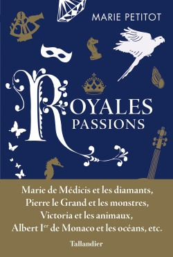 Royales passions