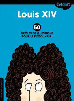 Cétéki Louis XIV