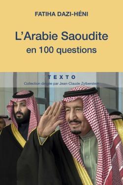 Arabie Saoudite en 100 questions