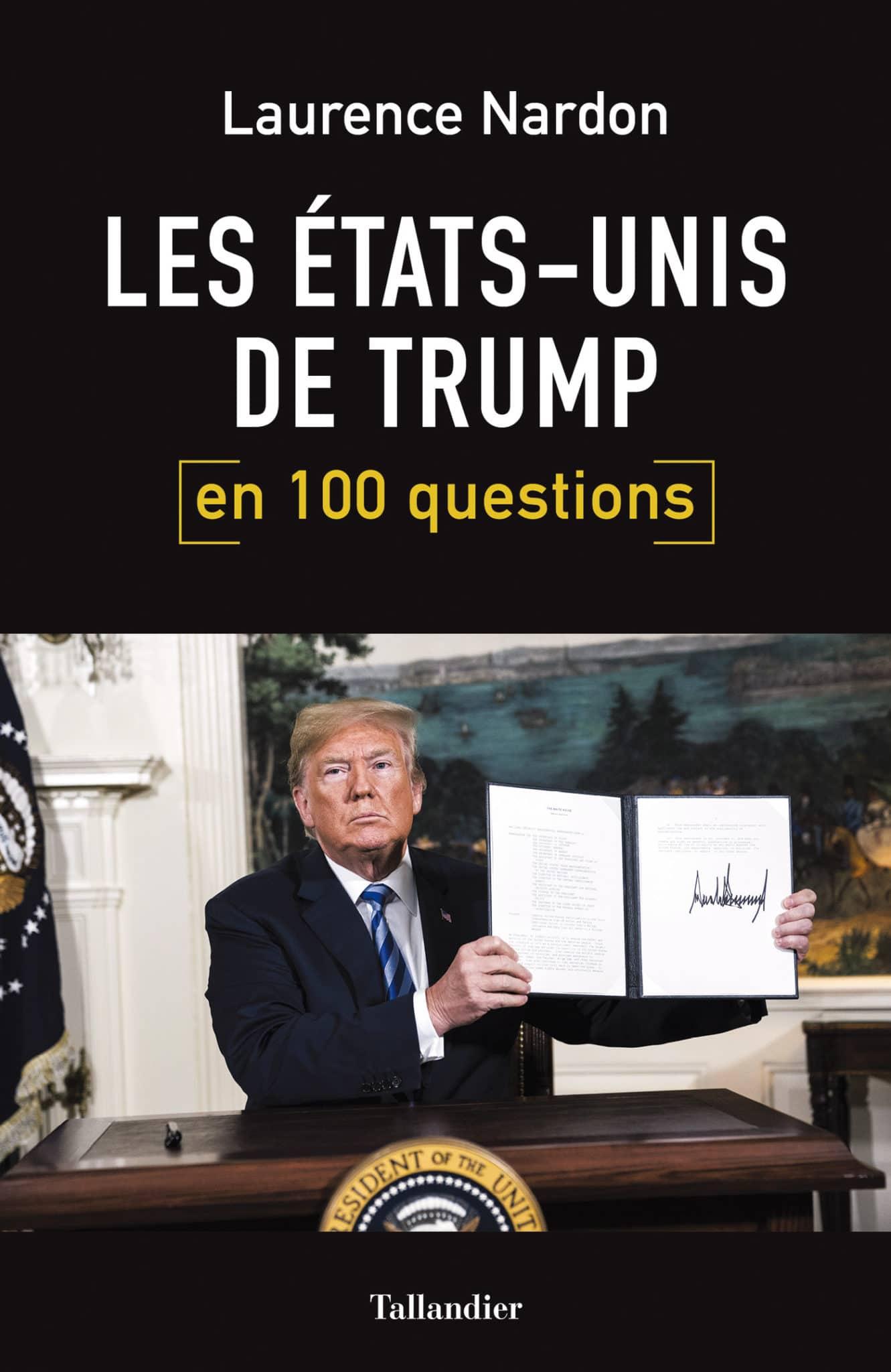 Les États-Unis de Trump en 100 questions