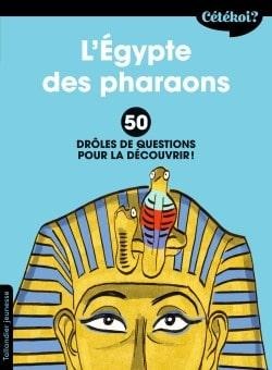 Cétékoi L'Égypte des pharaons