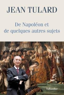 De Napoléon et de quelques autres sujets